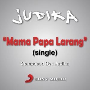 Judika - Mama Papa Larang