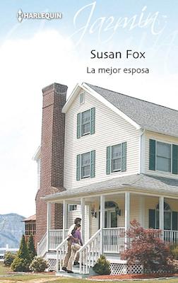 Susan Fox - La Mejor Esposa