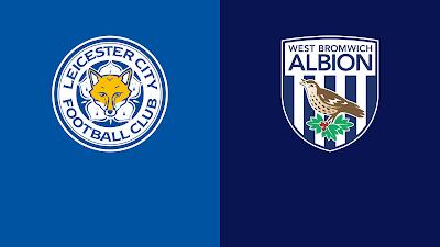مشاهدة مباراة ليستر سيتي ضد ويست بروميتش 22-04-2021 بث مباشر في الدوري الانجليزي