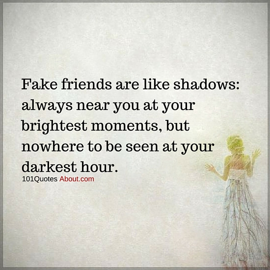 """Fake Friend Quotes"""