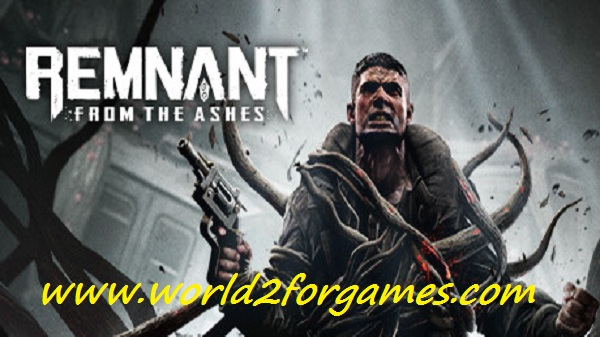 Free Download Remnant From The Ashes