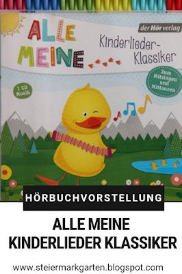 Hörbuch-Vorstellung-Alle-meine-Kinderlieder-Klassiker-Pin-Steiermarkgarten