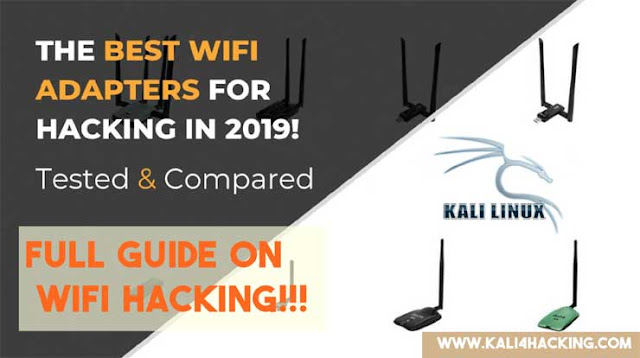 Best USB Wifi Adapters For Kali Linux for Wifi Hacking 2019