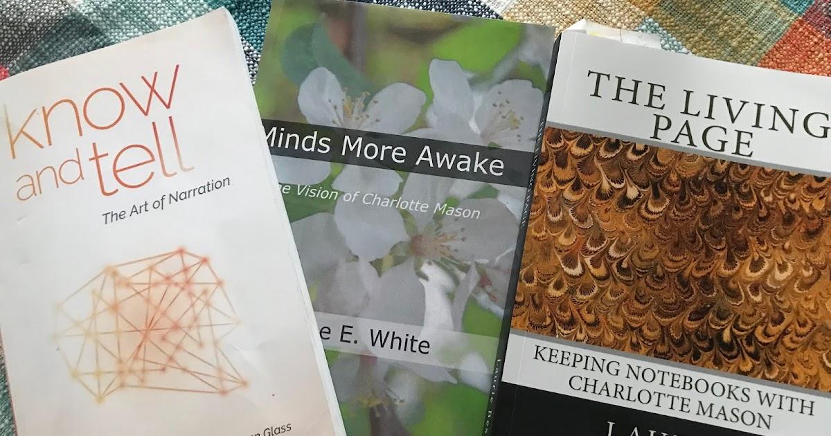 The Vision of Charlotte Mason Minds More Awake
