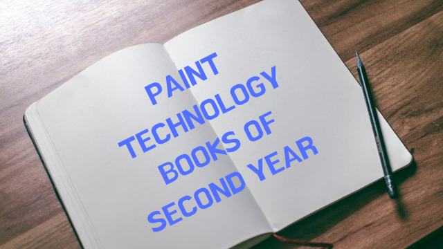 Paint technology book of Second Year