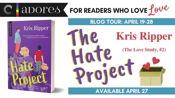 Carina Adores. For Readers who love LOVE. Blog Tour: April 19-28. The Hate Project by Kris Ripper. The Love Study #2. Available April 27.