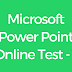 CCC Microsoft Power Point Online Test - 1