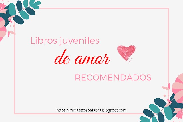 Novelas juveniles románticas recomendadas
