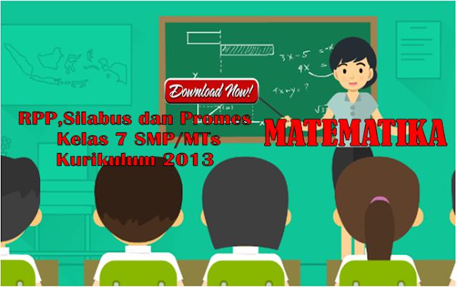 RPP Matematika Kelas 7 SMP/MTs Kurikulum 2013 Revisi 2017