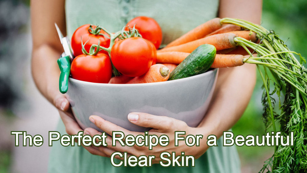The Perfect Recipe For A Beautiful Skin