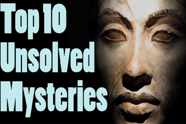 10-world-biggest-unsolved-mysteries