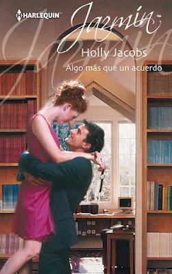 Holly Jacobs - Algo Más Que Un Acuerdo