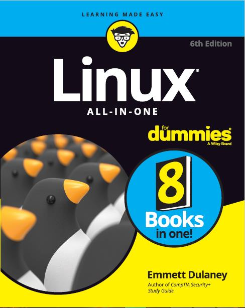 Linux® All-in-One For Dummies®, 6th Edition