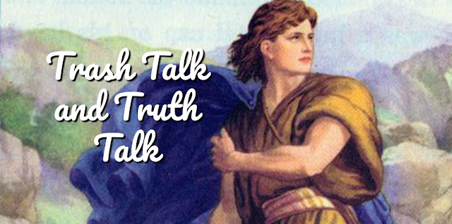 """Do you know the most famous """"trash talker"""" in Scripture? This 1-minute devotion shares his story and compares trash talk to truth talk. #BibleLoveNotes #Bible"""