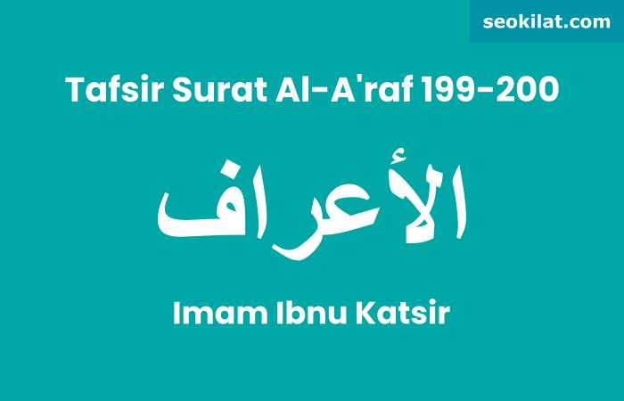 Tafsir Surat Al-A'raf ayat 199
