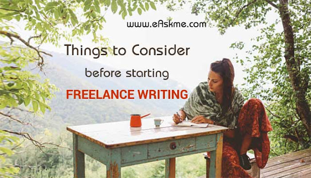 Things You Should Consider Before Starting Your Job as a Freelance Writer: eAskme