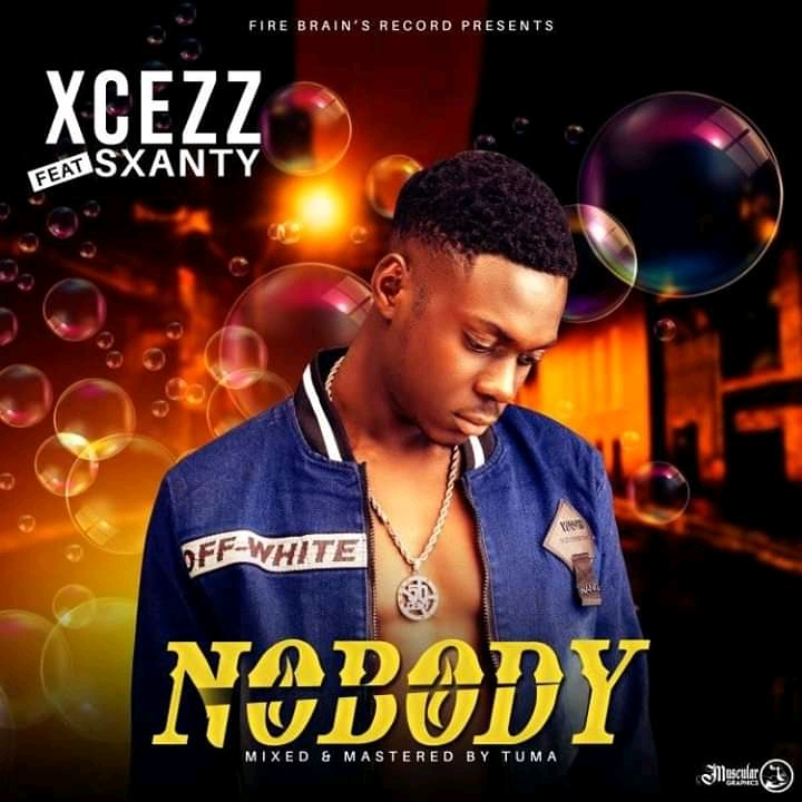 Xcezz ft. Sxanty – Nobody #Arewapublisize