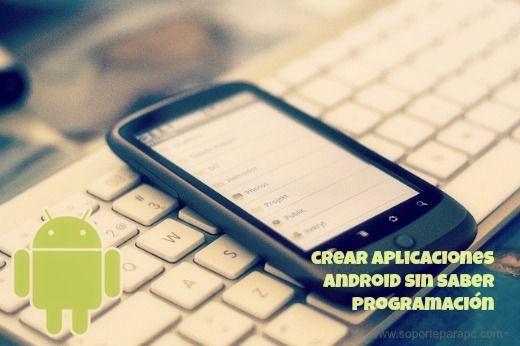 Crear aplicaciones para Android
