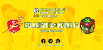 Live Kelantan Vs Kedah Liga Super 8 Jun 2018
