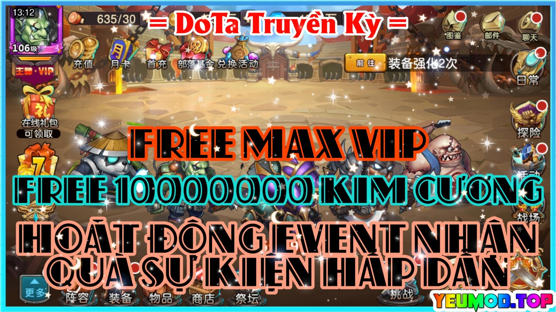 DoTa  Truyền Kỳ Private | Free Full VIP | 10000000 Kim Cương | Event Nhận Quà Hấp Dẫn