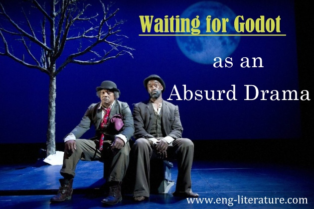 "Samuel Becket's ""Waiting for Godot"" as an Absurd Drama or Justify the Significance of the title ""Waiting for Godot"""