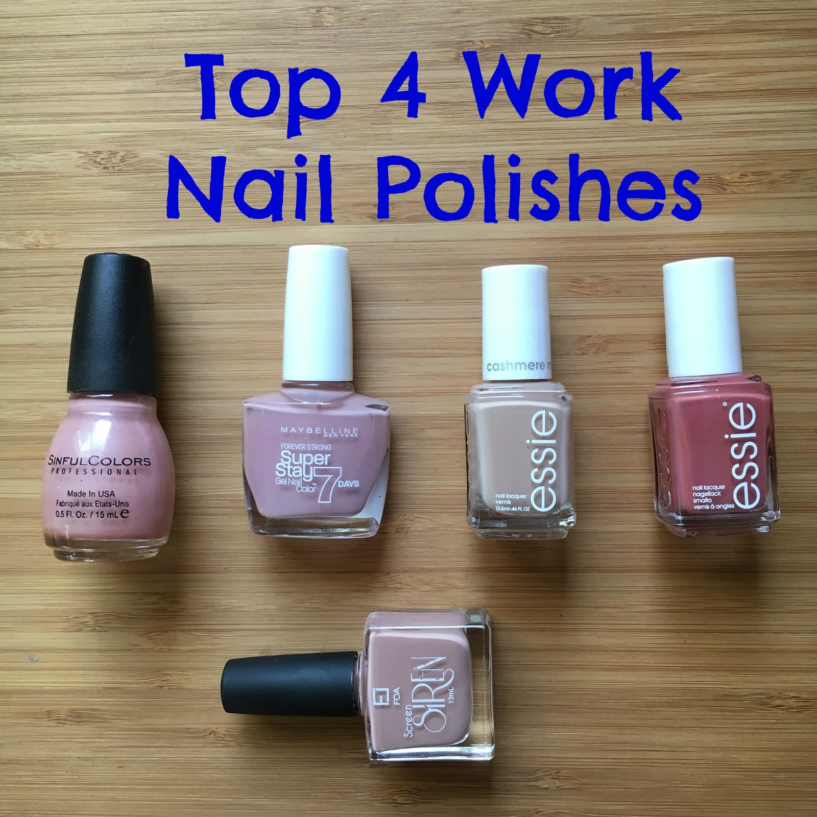 Beautiful Living: Top 4 Best Nail Polishes For Work