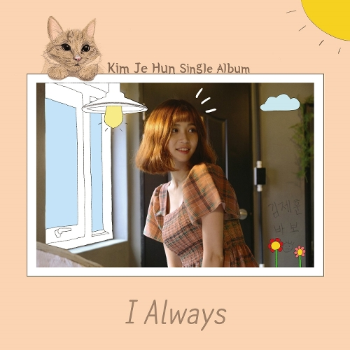Kim Je Hun – I Always – Single