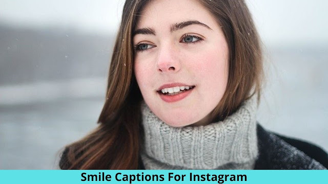 361+ Cute Smile Captions For Instagram [ 2021 ] Quotes About Smile