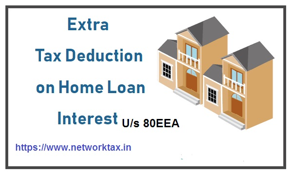 Budget 2019: Tax Deduction Up To Rs.3.5 Lakh on Home Loan Interest U/s 80EEA, With Automated All in One TDS on Salary for Assam State Govt employees for F.Y. 2019-20