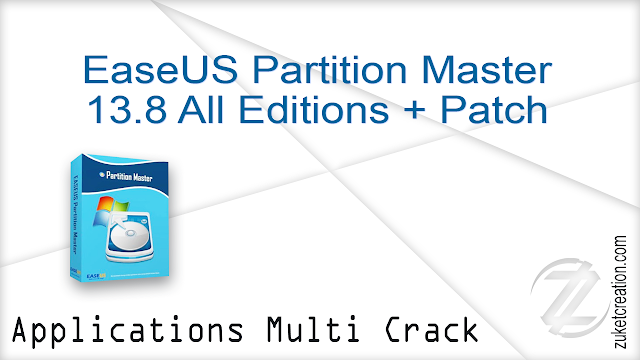 EaseUS Partition Master 13.8 All Editions + Patch