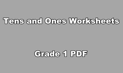 Tens and Ones Worksheets Grade 1 PDF