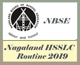 NBSE Class 12 Exam Routine 2019, NBSE HSSLC Time table 2019, Nagaland HSSLC Routine 2019