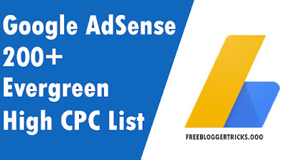 200+ Evergreen Google AdSense High CPC Keywords List
