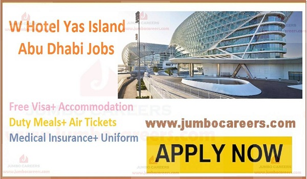 Free visa air ticket jobs in Abu Dhabi, Current hotel jobs in Abu Dhabi,