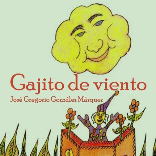 """Libro: """"Gajito de viento"""" de José Gregorio González Márquez"""