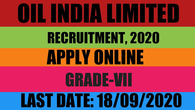 OIL INDIA LIMITED, RECRUTMENT, 2020