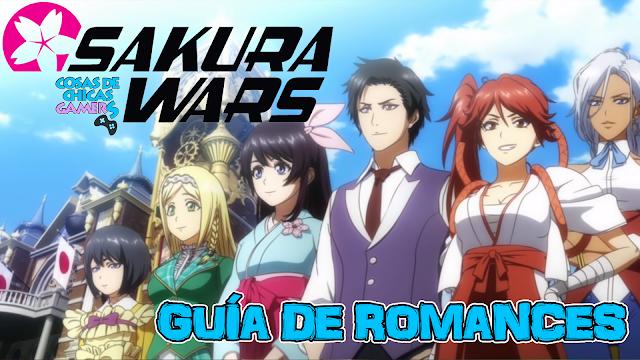 Guía de romances de Sakura Wars Seijuro Hatsuho Azami Claris Anastasia