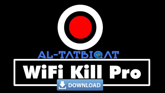 تحميل تطبيق WifiKill Pro 2020 لقطع الويفي