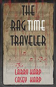 https://www.goodreads.com/book/show/32661075-the-ragtime-traveler?ac=1&from_search=true