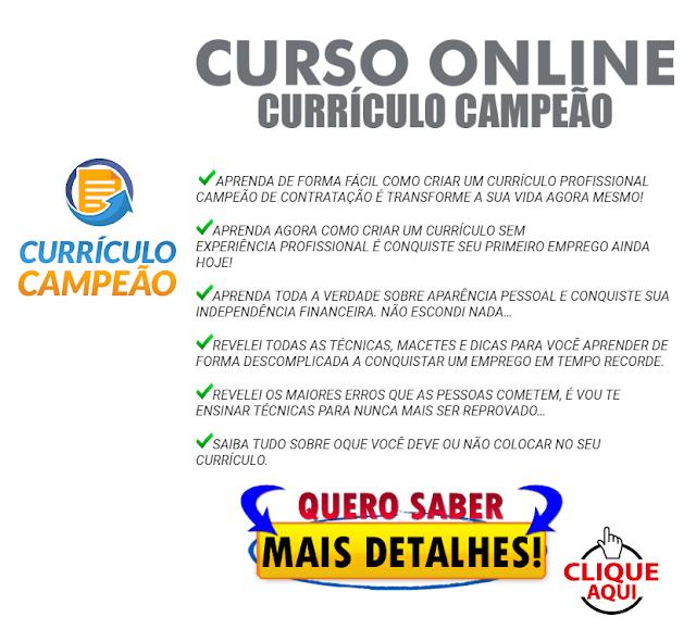Curso Online Currículo Campeão - CONQUISTE SEU EMPREGO EM TEMPO RECORDE COM ESSA TÉCNICA EXCLUSIVA
