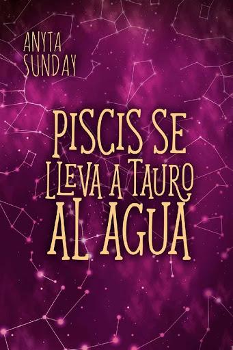 Piscis se lleva a Tauro al agua   Signos de amor #4.5   Anyta Sunday