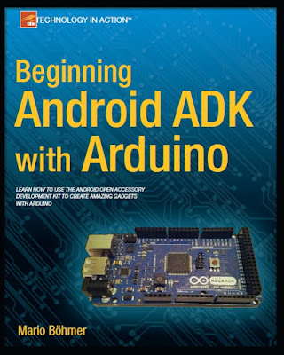 Arduino PDF: Beginning Android ADK with Arduino