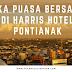 Buka Puasa Bersama di Harris Hotel Pontianak