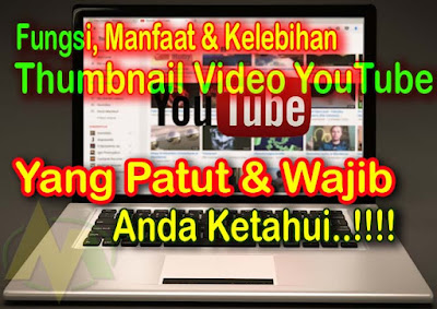 Fungsi Dan Manfaat Thumbnail Video YouTube Yang Perlu Anda ketahui