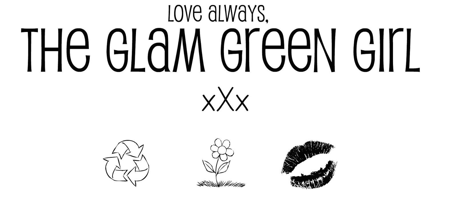 The Glam Green Girl: A Note for Friday...