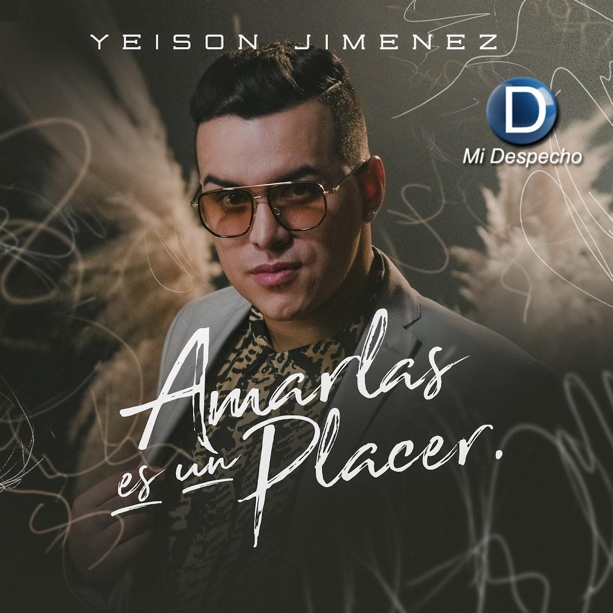 Yeison Jiménez Amarlas Es Un Placer Frontal