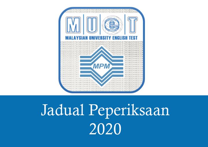 Jadual Ujian MUET 2020