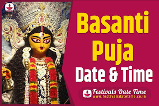 2024 Basanti Puja Date and Time in India
