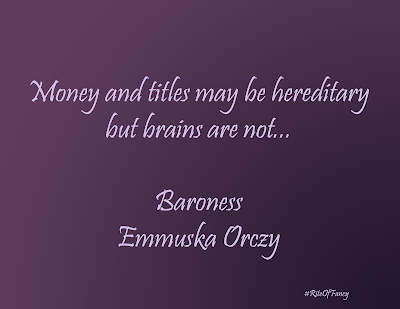 """Money and titles may be hereditary but brains are not..."""
