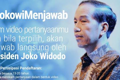 Kirim Video #JokowiMenjawab, Yang Boleh Bertanya Hanya Usia 13 Sampai 20 Tahun Saja